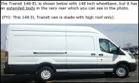 Transit 148-EL extended length comes with high roof only. This Transit takes a 14 foot roof rack.